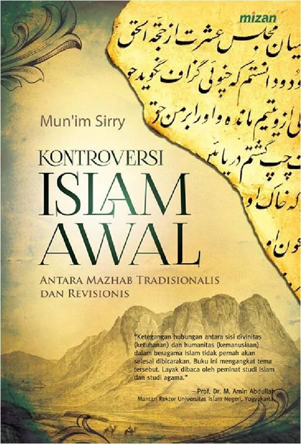 KONTROVERSI ISLAM AWAL