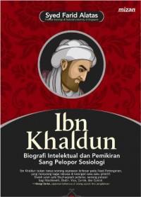 IBN KHALDUN BIOGRAFI INTELEKTUAL DAN PEMIKIRAN SANG PELOPOR SOSI
