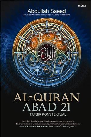 AL-QURAN ABAD 21 TAFSIR KONTEKSTUAL
