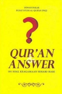 QURAN & ANSWER 101 SOAL KEAGAMAAN SEHARI-HARI