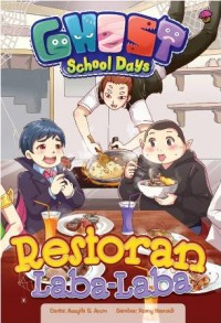 KOMIK GHOST SCHOOL DAYS: RESTORAN LABA-LABA