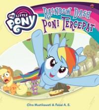 MY LITTLE PONY: RAINBOW DASH PONI TERCEPAT-SC