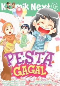 KOMIK NEXT G PESTA GAGAL