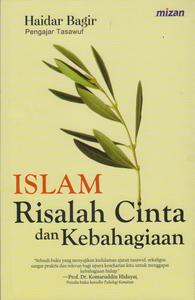 Islam, Risalah Cinta dan Kebahagiaan