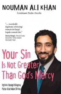 YOUR SIN IS NOT GREATER THAN GODS MERCY OPTIMIS HADAPI HIDUPMU P