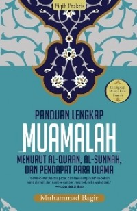 FIQIH PRAKTIS: PANDUAN LENGKAP MUAMALAH-HC MENURUT AL-QURAN AL-S
