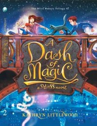 The Bliss Bakery Trilogy #2: A Dash of Magic