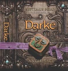 Septimus Heap #6 Darke