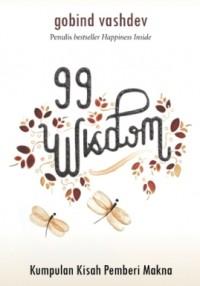 99 WISDOM KUMPULAN KISAH PEMBERI MAKNA