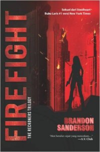 RECKONERS TRILOGY #2 FIREFIGHT