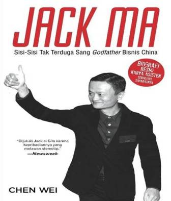 Image result for Jack Ma : Sisi sisi Tak Terduga Sang Godfather Bisnis China