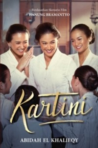 KARTINI : Sebuah Novel (MOVIE TIE-IN)