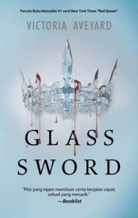 RED QUEEN TRILOGY #2: GLASS SWORD