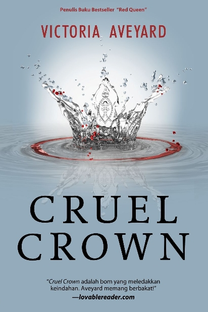 RED QUEEN SERIES : CRUEL CROWN - QUEEN SONG & STEEL SCARS