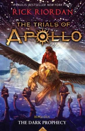 TRIALS OF APOLLO #2: THE DARK PROPHECY