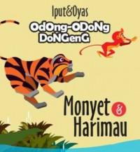 ODONG-ODONG DONGENG: MONYET & HARIMAU