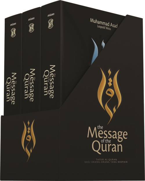 THE MESSAGE OF THE QURAN - TAFSIR AL QURAN BAGI ORANG-ORANG YANG