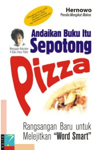 Andaikan Buku Itu Sepotong Pizza (POD)