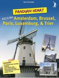 Panduan Hemat Keliling Amsterdam, Brussel, Paris, Luxemburg, & T