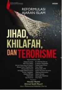 REFORMULASI AJARAN ISLAM JIHAD, KHILAFAH, DAN TERORISME