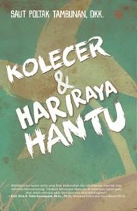 KOLECER & HARIRAYA HANTU