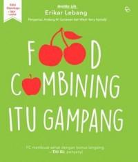 FOOD COMBINING ITU GAMPANG ED DIPERKAYA-NEW