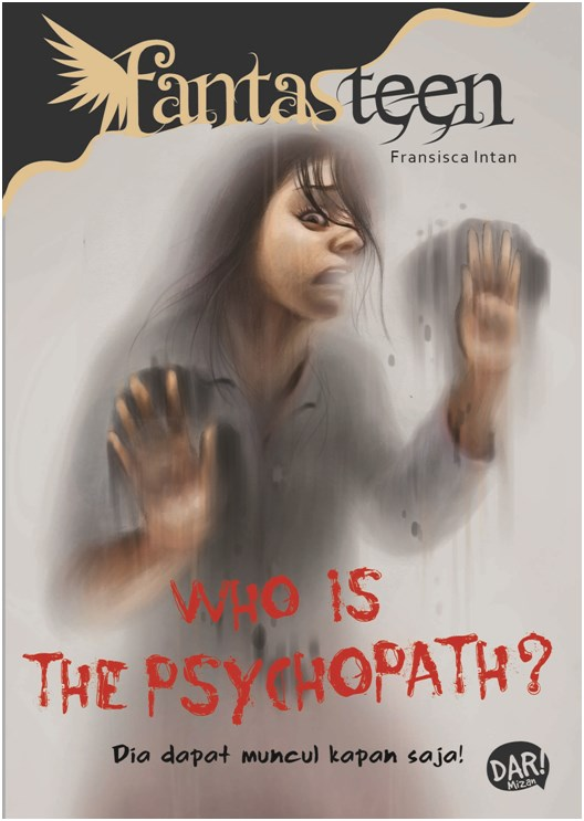 FANTASTEEN.WHO IS THE PSYCHOPATH