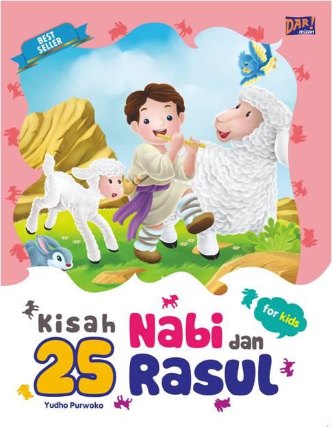 KISAH 25 NABI DAN RASUL FOR KIDS- (REPUBLISH)