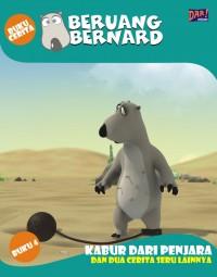 Beruang Bernard Seri 4: Kabur Dari Penjara