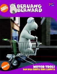 Beruang Bernard Seri 9: Motor Troli