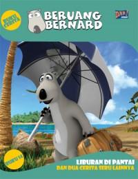 Beruang Bernard Seri 14: Liburan Di Pantai