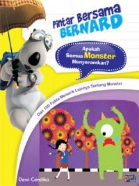 Pintar Bersama Bernard: Apakah Semua Monster Menyeramkan?