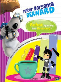 Pintar Bersama Bernard: Robot Apa yang Bisa Berenang?