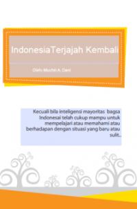 Indonesia Terjajah Kembali (Self Publishing)