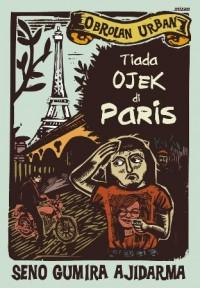 TIADA OJEK DI PARIS
