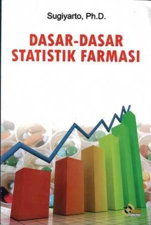 DASAR-DASAR STATISTIK FARMASI
