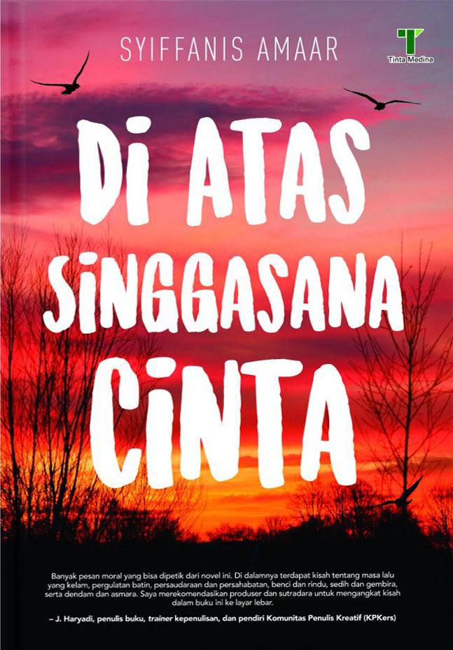 DI ATAS SINGGASANA CINTA 832015.014