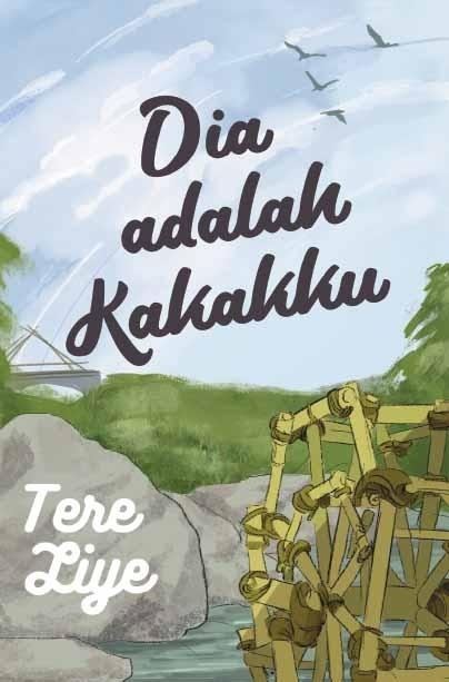 DIA ADALAH KAKAKKU (PRE ORDER)