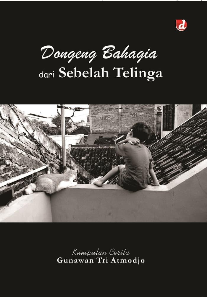 DONGENG BAHAGIA DARI SEBELAH TELINGA