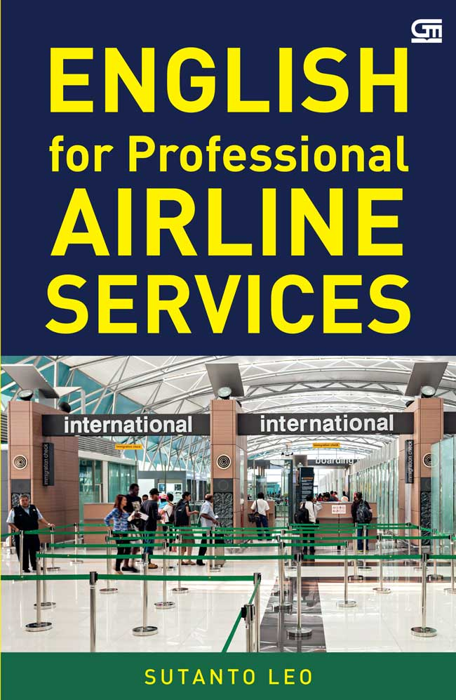ENGLISH FOR PROFESSIONAL AIRLINE SERVICE [SUTANTO LEO]