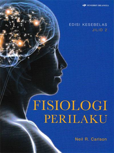 FISIOLOGI PERILAKU JL.2 / ED.11 / CARLSON