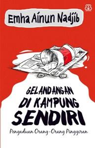 GELANDANGAN DI KAMPUNG SENDIRI (REPUBLISH)