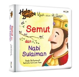 HALO BALITA KDA: SEMUT DAN NABI SULAIMAN (BOARDBOOK)-REPUBLISH