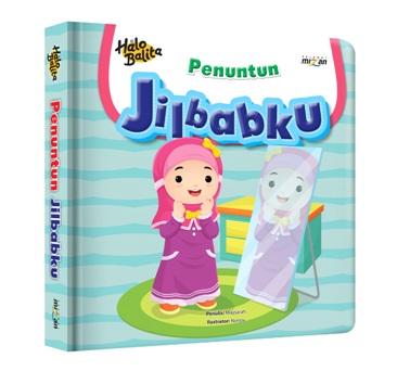 HALO BALITA.PENUNTUN: JILBABKU (BOARDBOOK)