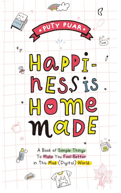 HAPPINESS IS HOMEMADE (REPUBLISH)