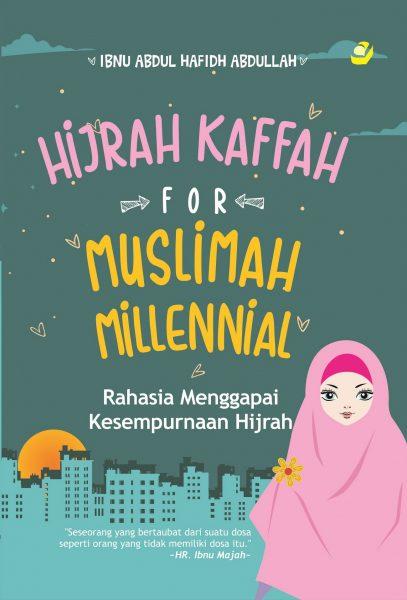 HIJRAH KAFFAH FOR MUSLIMAH MILLENNIAL