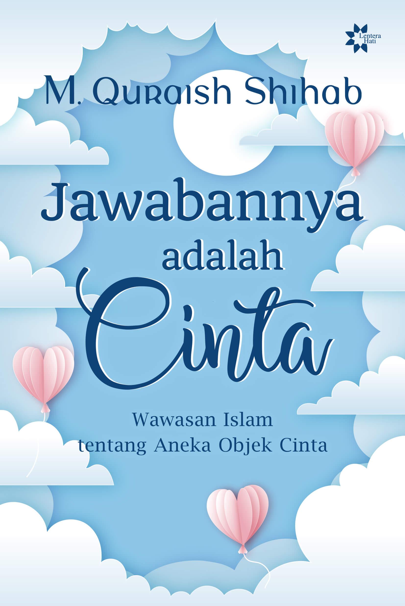 Buku Jawabannya Adalah Cinta M Quraish Mizanstore
