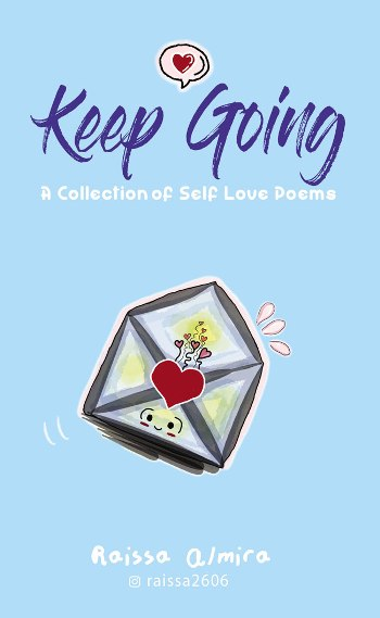 KEEP GOING: A COLLECTION OF SELF LOVE POEMS (FULL COLOR)