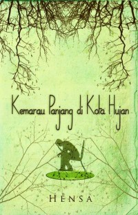 Kemarau Panjang Di Kota Hujan (Self Publishing)