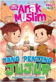 KOMIK ANAK MUSLIM: YANG PENTING JUJUR